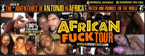 african fuck tour site African Fuck Tour Has Exclusive Content, Unique Perspective